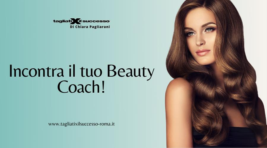 Incontra il tuo Beauty Coach!